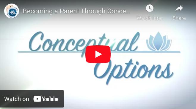 Becoming a Parent Through Conceptual Options YouTube ScreenShot