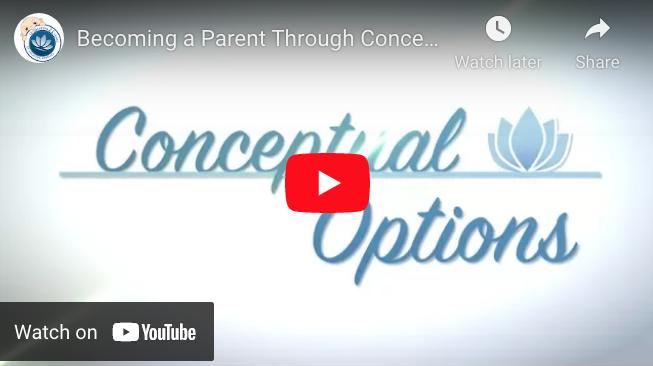 Becoming a Parent Through Conceptual Options YouTube ScreenShot 2